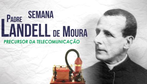 SEMANA PADRE LANDELL DE MOURA